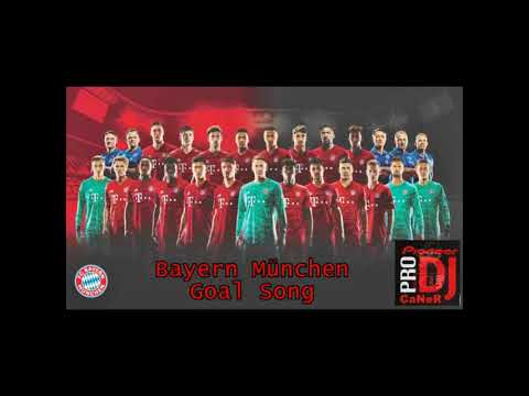 FC Bayern München – FCB Goal Song – DJ CaNeR Verein of Legende REHAU futbol99 2020