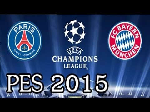 Paris Saint-Germain Vs Bayern Munich  – U.C.L ( 2 – 1 ) [H] 2016 / 2017- PES 2015 Gameplay