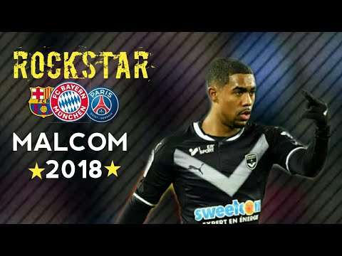 MALCOM 2018 ●Welcome To  Barcelona, AS Roma, Bayern PSG-Amazing Goals, Skills, Assists|HD