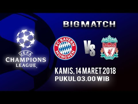 Jadwal Bayern Munchen Vs Liverpool FC, Kamis Pukul 03.00 WIB Live di RCTI