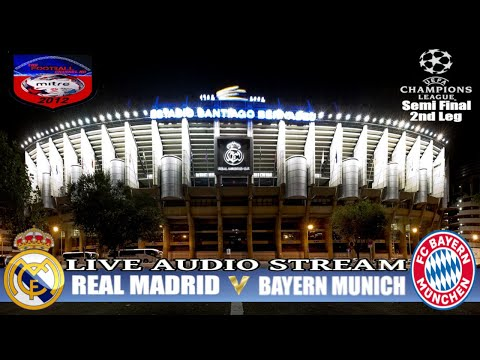 REAL MADRID v BAYERN MUNCHEN | CHAMPIONS LEAGUE TUESDAY | LIVE AUDIO STREAM 1/5/2018